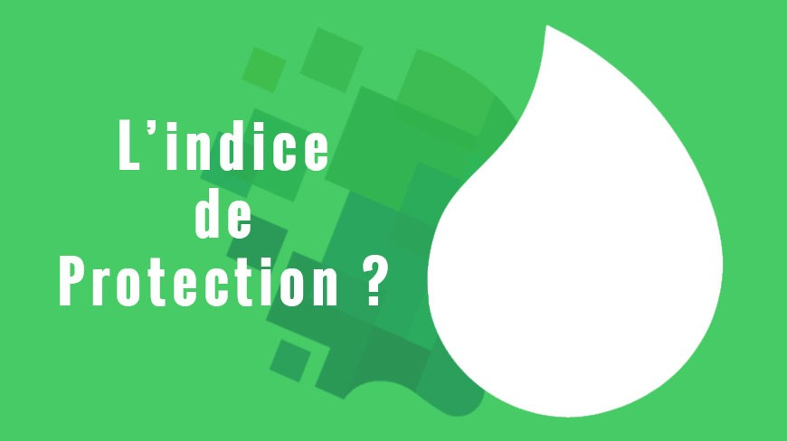 La certification IP (Indice de Protection)